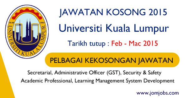 Jawatan Kosong UniKL 2015 - Universiti Kuala Lumpur