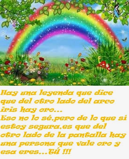 Hay una leyenda que dice... que del otro lado del arco iris hay oro.