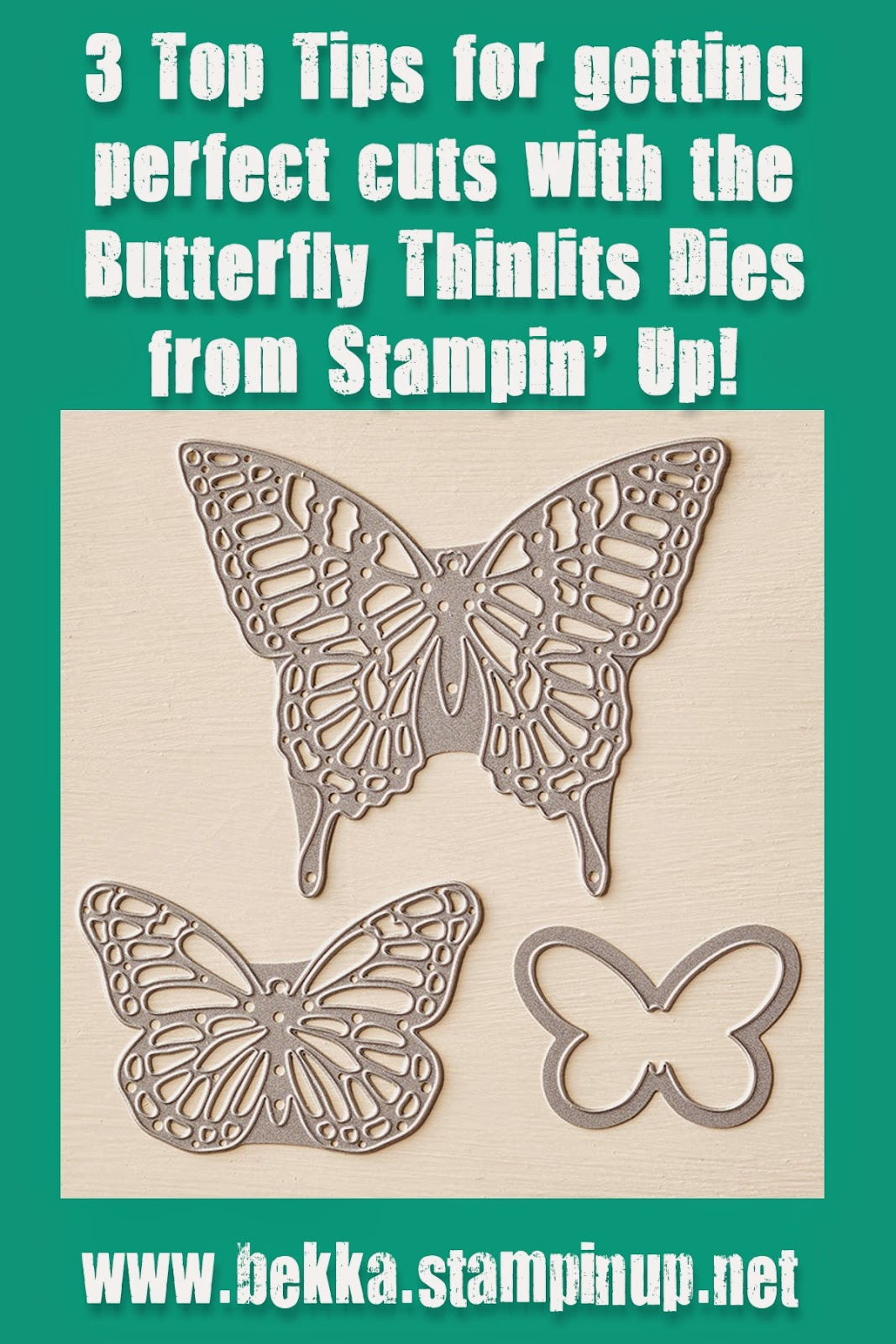 3 Top Tips for getting Perfect Cuts with the Butterfly Thinlits Die from Stampin' Up! UK - get the tips and the dies here!