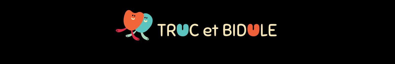Le chouette blog de Truc et Bidule