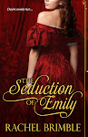 The Seduction of Emily - available now!!