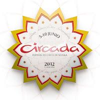 Del 5 al 10 de junio de 2012 se celebrará el festival de Circo de Sevilla, Circada 2012