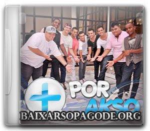 CD Mais Q Por Akso - CD Oficial (2012)