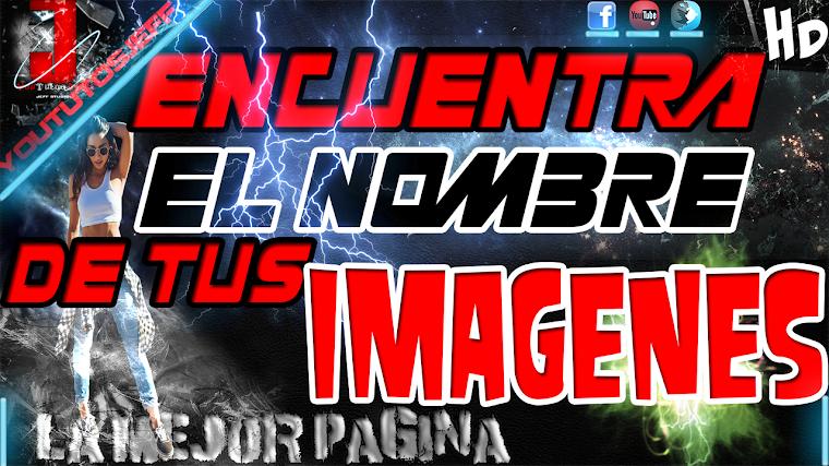 COMO SABER EL NOMBRE DE UNA IMAGEN | 2015