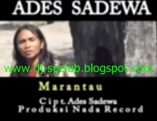 Ades Sadewa Lagu Minang Full Album Marantau