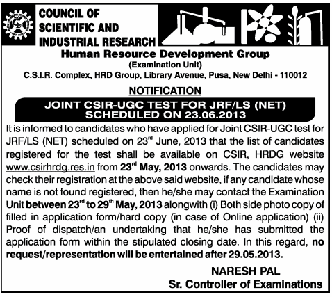 Registered candidates for CSIR UGC NET Exam 23.06.2013