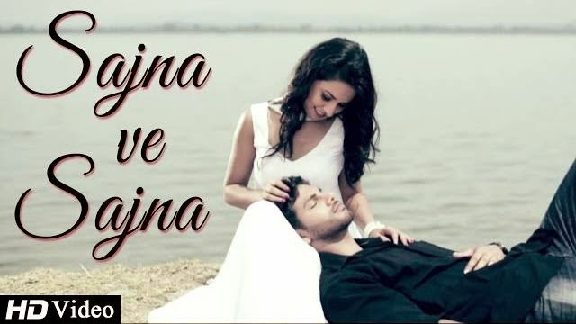 SAJNA VE SAJNA SONG LYRICS & VIDEO | HARMEET MANN | NEW PUNJABI SONGS 2014