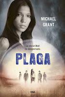 NOVELA JUVENIL: Plaga (Olvidados #4) : Michael Grant   [RBA Molino,7 Noviembre 2013]   Serie: Olvidados / Gone | Título Original: Plague PORTADA