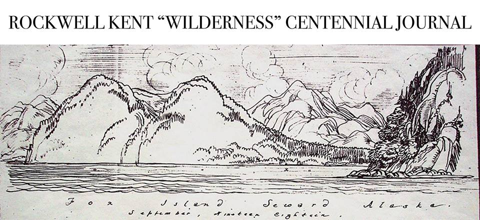 "Rockwell Kent ""Wilderness"" Centennial Journal"