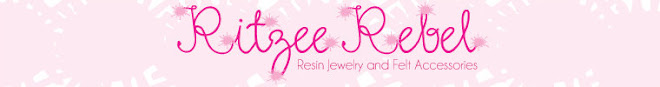 Ritzee Rebel's Resin Jewelry & Felt Accessories!