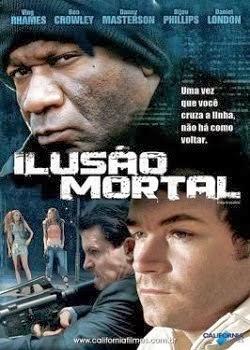 Download Ilusão Mortal Torrent Grátis