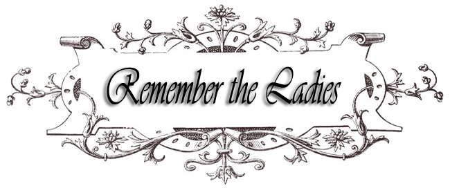 Remember the Ladies