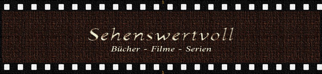 sehenswertvoll - der Bücher-, Filme- und Serien-Blog