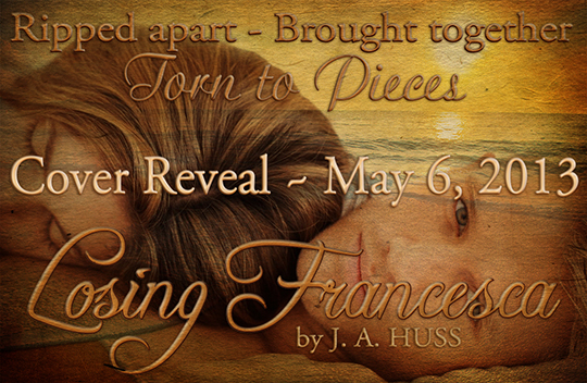 TOUR SIGN UP: Losing Francesca by JA Huss