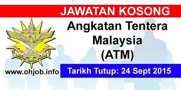 Jawatan Kerja Kosong Angkatan Tentera Malaysia (ATM) logo www.ohjob.info september 2015