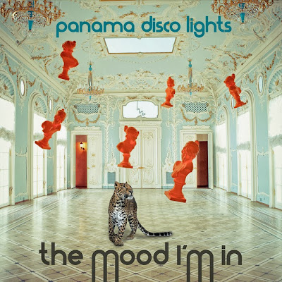 Panama Disco Lights - The Mood I'm In EP