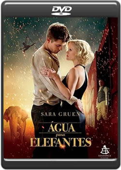 Download Água Para Elefantes DVDRip XviD Dual Audio + RMVB Dublado