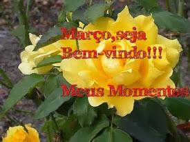 Março seja bem-vindo!!!