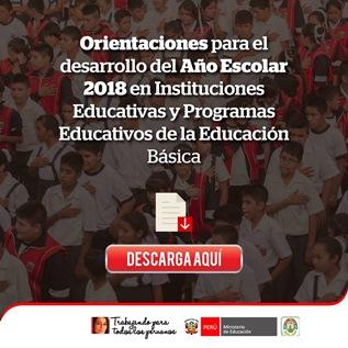 ORIENTACIONES PARA EL DESARROLLO DEL AÑO ESCOLAR 2018