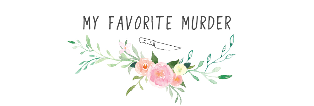 My Favorite Murder - Episode Resources