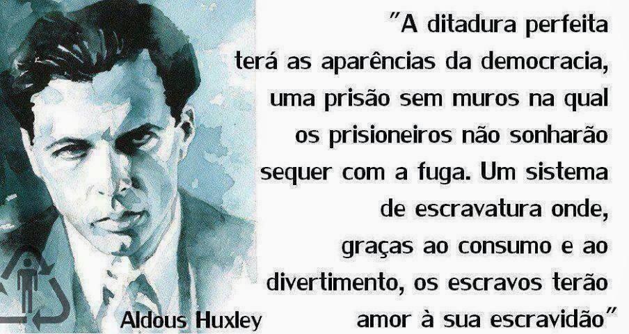 Aldous Huxley Imagem Frase Vídeo Entrevista Brasil Que Pensa