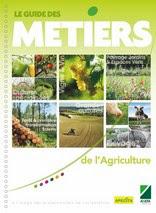 Le guide des métiers de l'agriculture