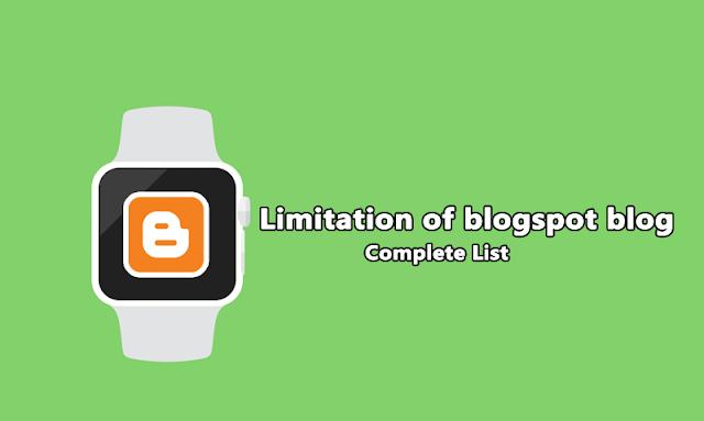 Limitation of Blogpost blog - Complete list