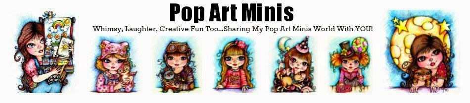 Pop Art Minis