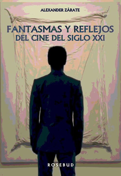 Fantasmas y reflejos del cine del siglo XXI