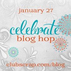 ClubScrap Celebrate Bloghop