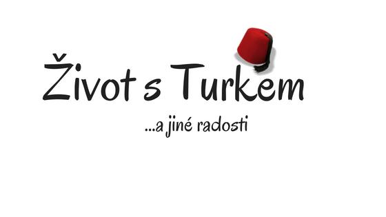 Život s Turkem a jiné radosti