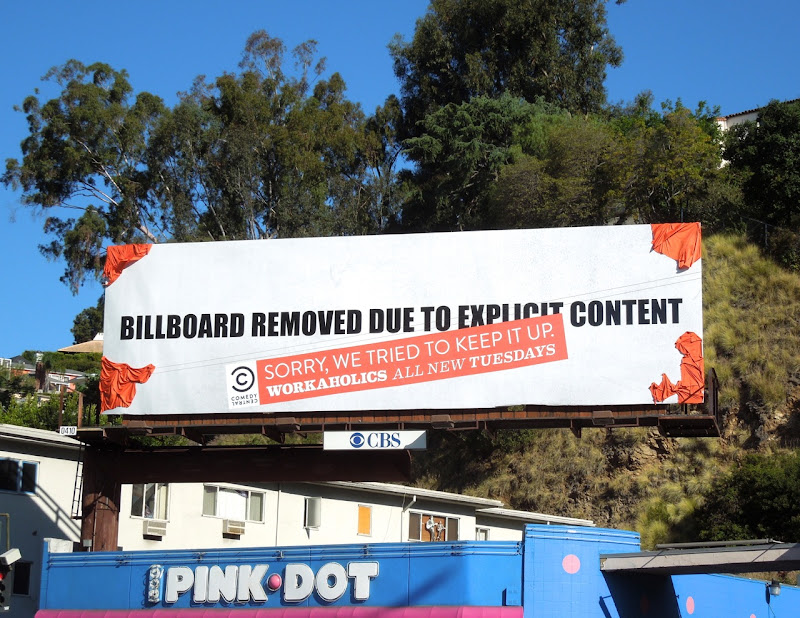 Workaholics explicit content billboard