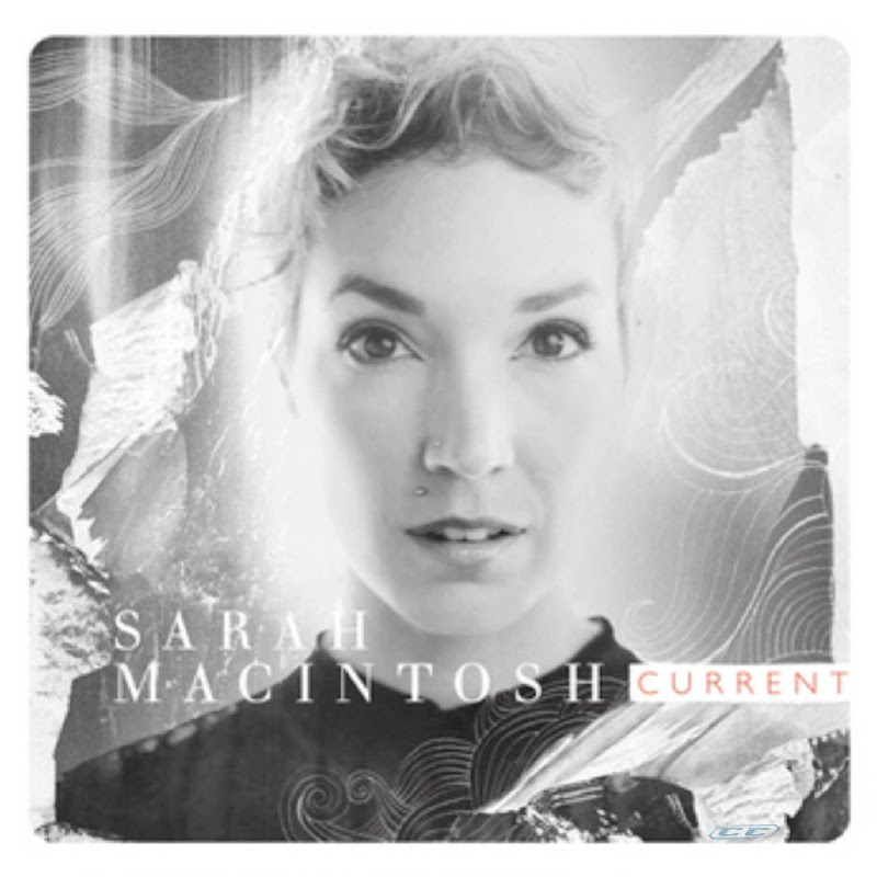 Sarah Macintosh - Current 2012 English Christian Album Mp3
