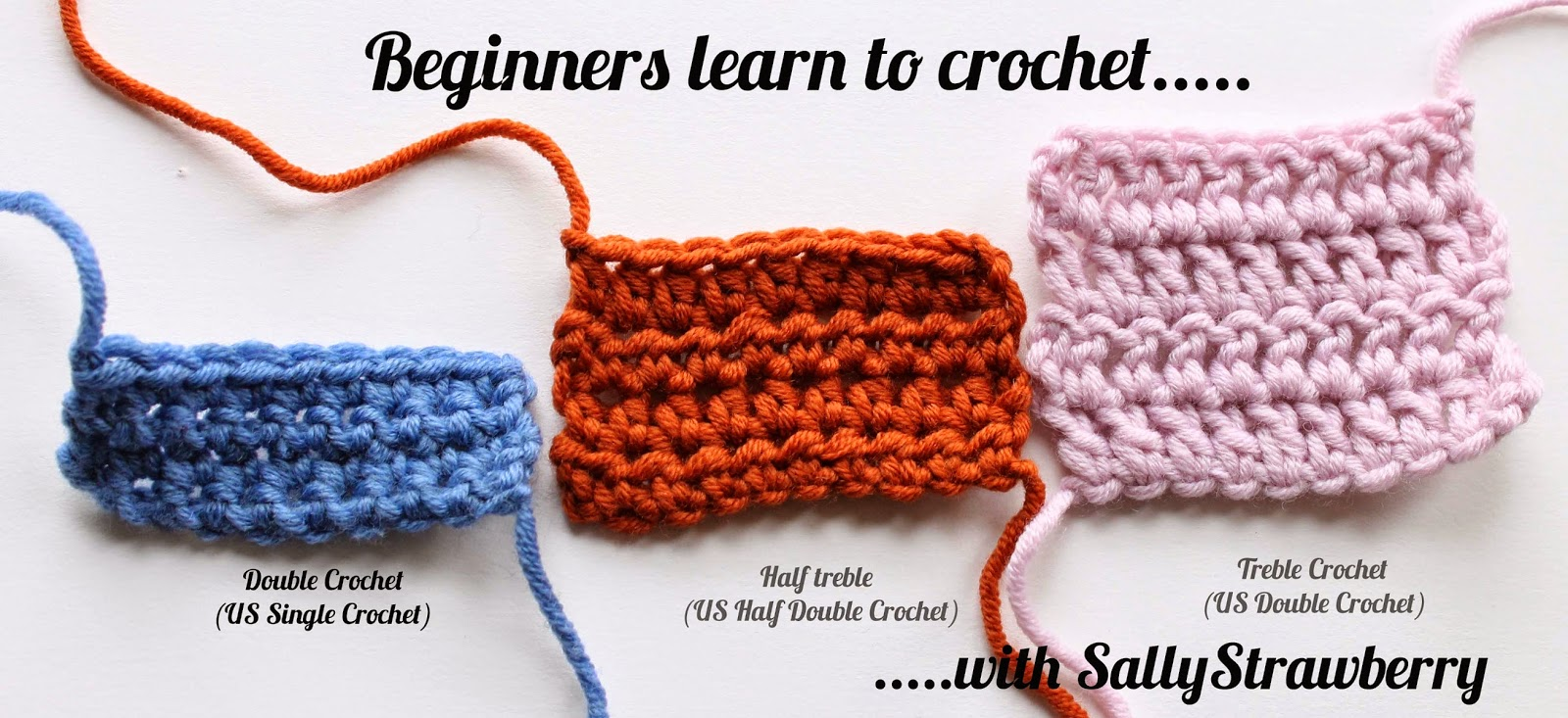 Crochet Stitches Uk To Us : SallyStrawberry: Learn to Crochet: Double Crochet