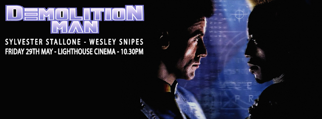 demolition man - friday 29th May - lighthouse cinema - 10.30pm