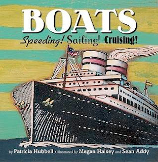 bookcover of BOATS!  Speeding!  Sailing!  Cruising!  by Patricia Hubbell