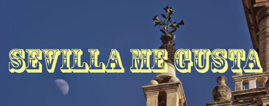 Sevilla me gusta