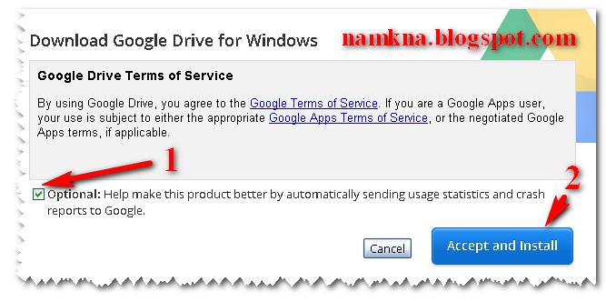 chọn Accept and Install vào download google driver về máy