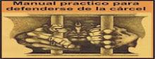 MANUAL PRACTICO PARA DEFENDERSE DE LA CARCEL