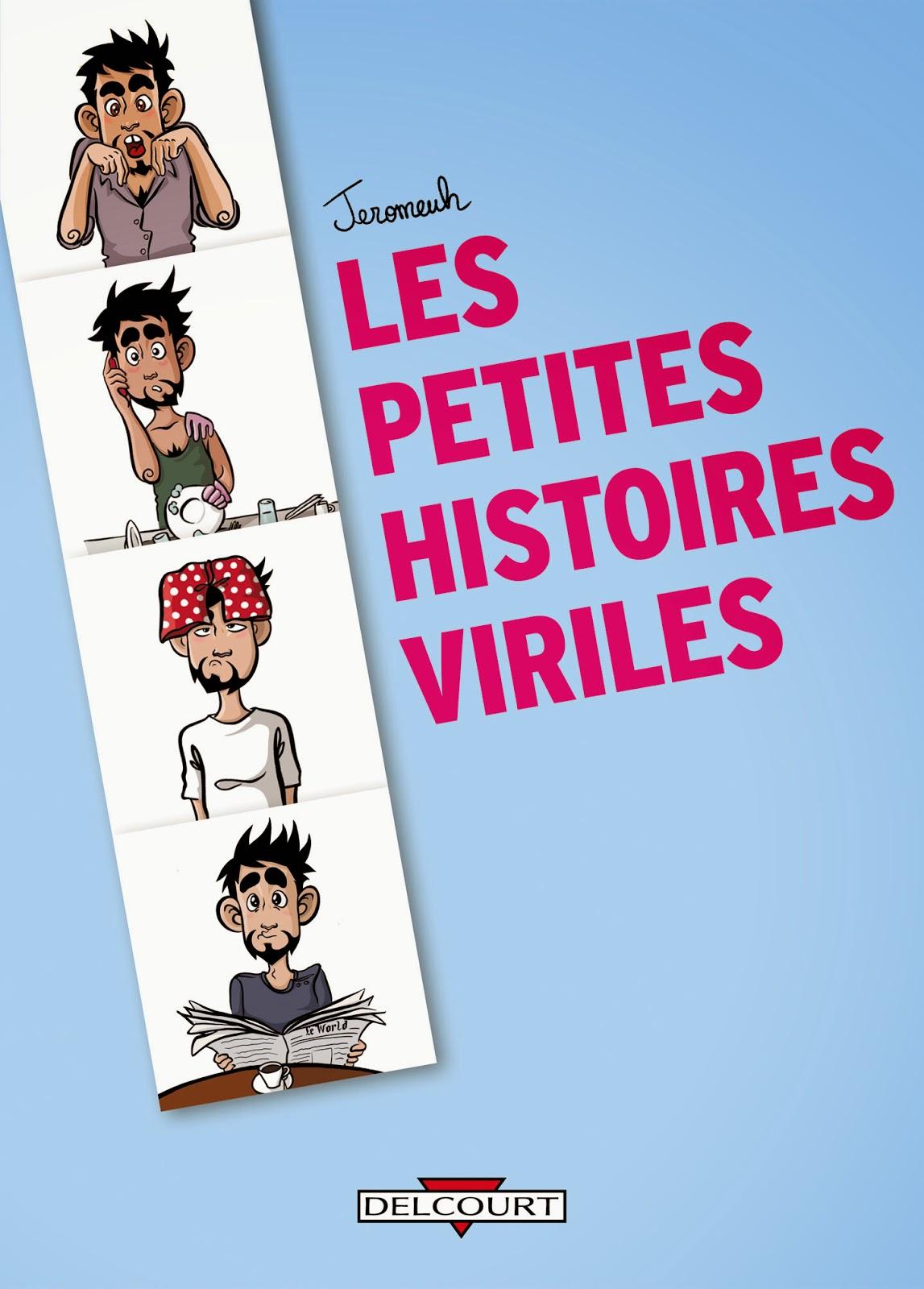 http://www.lalecturienne.com/2014/08/les-petites-histoires-viriles-jeromeuh.html