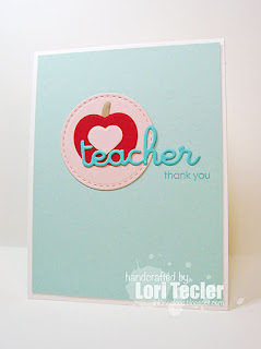 Teacher Thank You card-designed by Lori Tecler/Inking Aloud-stamps and dies from Lil' Inker Designs