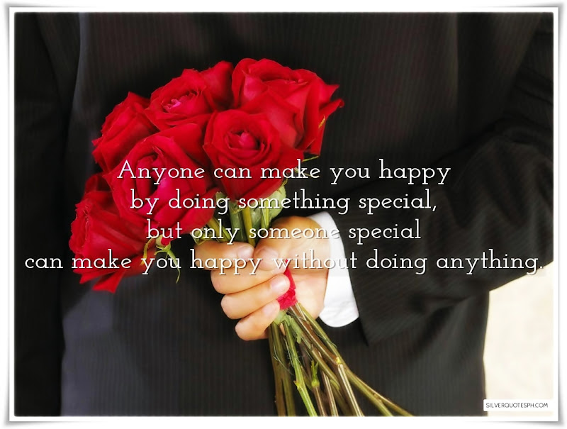 Anyone Can Make You Happy By Doing Something Special, Picture Quotes, Love Quotes, Sad Quotes, Sweet Quotes, Birthday Quotes, Friendship Quotes, Inspirational Quotes, Tagalog Quotes