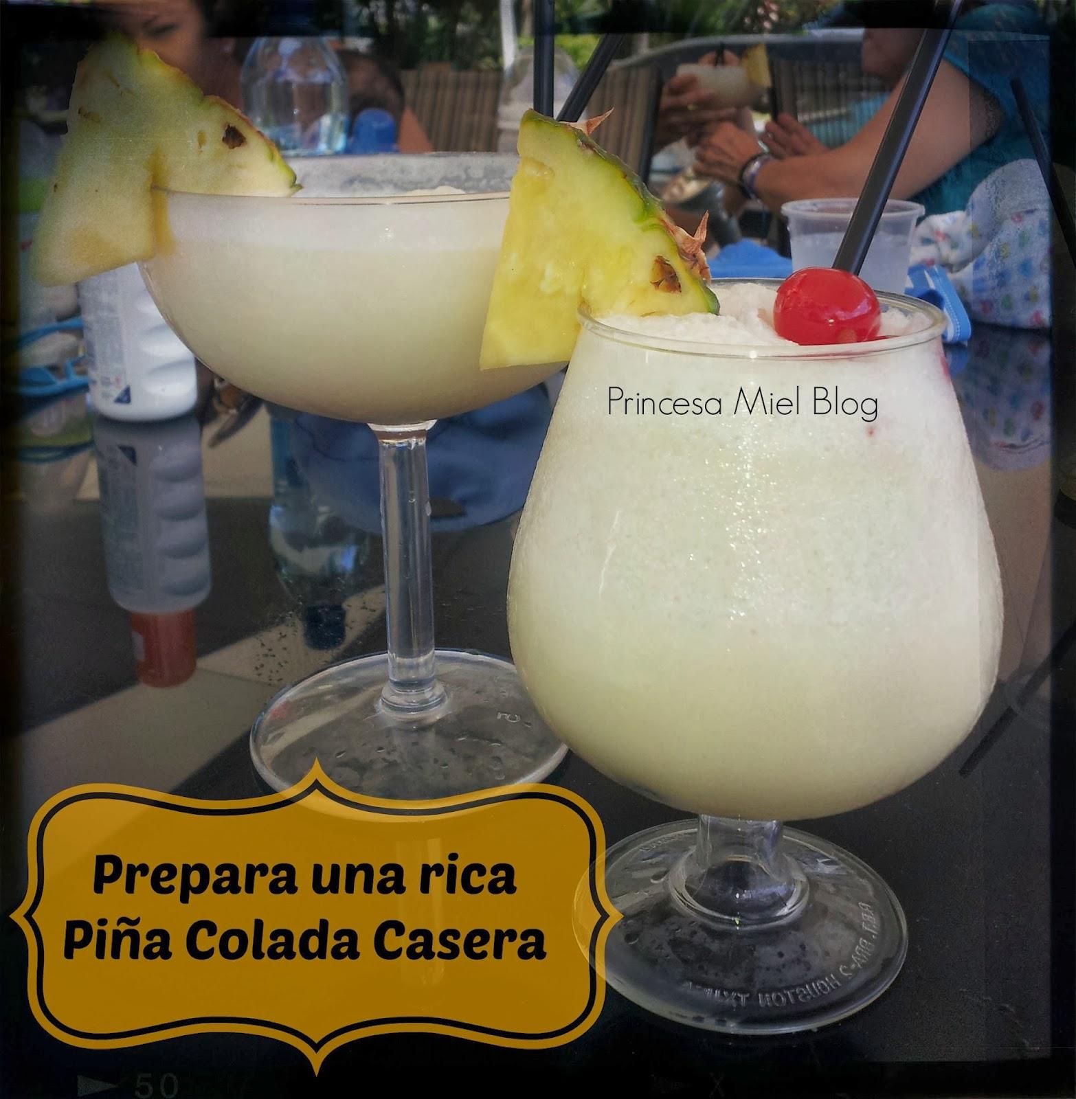 Princesa Miel Blog Recetas Prepara Una Rica Piña Colada Casera