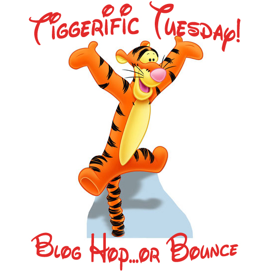 Tiggerific Tuesday