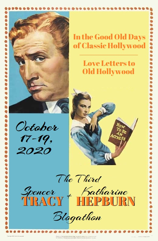 The Third Spencer Tracy and Katharine Hepburn Blogathon!