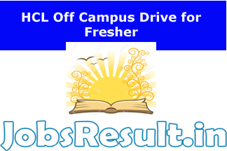 HCL Off Campus Drive for Fresher