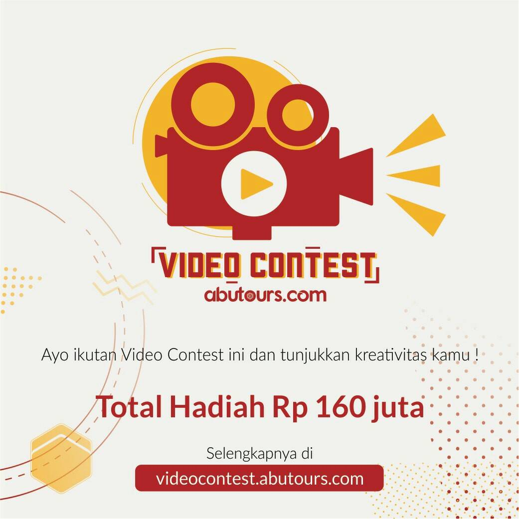Video Contest Abutours.com 2017, Hadiah 160 Jt
