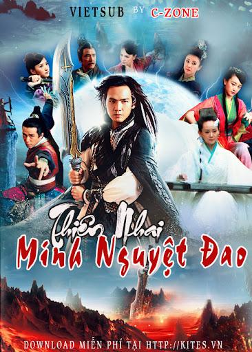 Thiên Nhai Minh Nguyệt Đao -  The Magic Blade