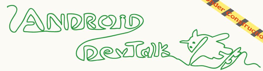 Android DevTalk
