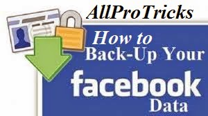 How To Backup Your Facebook Data In 5 Easy Steps